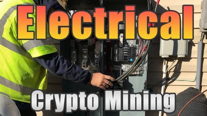 Electrical Overview   How to Upgrade Electrical for Home Cryptocurrency Mining